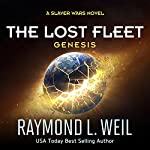 The Lost Fleet: Genesis   Raymond L. Weil