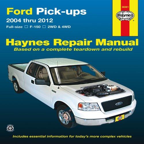 Ford Pick-ups: 2004 thru 2012 (Hayne's Repair Manual)