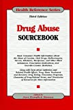 Drug Abuse Sourcebook, , 0780810791