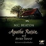 Agatha Raisin und der tote Tierarzt (Agatha Raisin 2)   M. C. Beaton