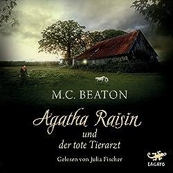 Agatha Raisin und der tote Tierarzt (Agatha Raisin 2)