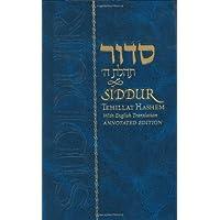 Siddur Tehillat Hashem: With Annotated English Translation