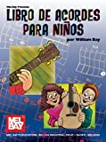 Libro de Acordes para Ninos, William Bay, 0786674660