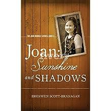 Joan: Sunshine and Shadows (The Joan Murray Series Book 2)