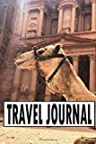 Travel Journal: Travel Diary For A Trip To Jordan / Journey Journal For Writing Your Own / Including A Packlist, Pages To Fill Out, The Highlights Of ... / Diary /Over 100 Pages For Up To 45 Days