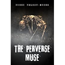 The Perverse Muse