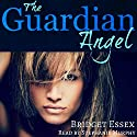 The Guardian Angel Audiobook by Bridget Essex Narrated by Stephanie Murphy