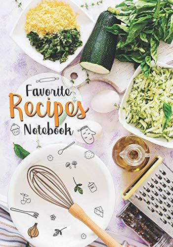 Favorite Recipes Notebook: Menu planner cookbook binder for recipes journals to write in ()
