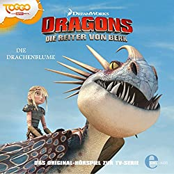 Die Drachenblume (Dragons - Die Reiter von Berk 6)