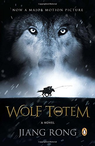 Wolf Totem: A Novel (Movie Tie-In)
