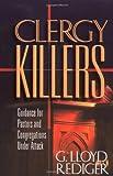 Clergy Killers, G. Lloyd Rediger, 0664257534