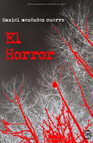 Descargar Libro El Horror Daniel Menéndez Cuervo