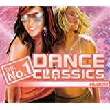 The No.1 Dance Classics Album