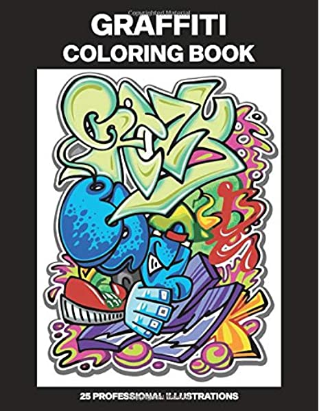 - Amazon.com: Graffiti Coloring Book: Adult Coloring Book Featuring Amazing  Graffiti Drawings, 25 Professional Illustrations For Stress Relief And  Relaxation (Graffiti Coloring Pages For Adults) (9798637374106): House,  Urban Art: Books