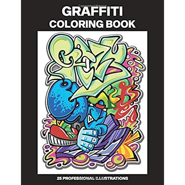 Amazon.com: Graffiti Coloring Book: Adult Coloring Book Featuring Amazing  Graffiti Drawings, 25 Professional Illustrations For Stress Relief And  Relaxation (Graffiti Coloring Pages For Adults) (9798637374106): House,  Urban Art: Books