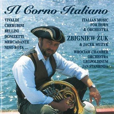 Il Corno Italiano: Italian Music for Horns & Orche by Unknown (2005-05-17?