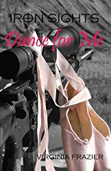 Dance for Me (Iron Sights)