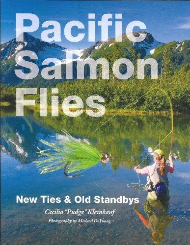 Pacific Salmon Flies: New Ties & Old Standbys - Pacific Salmon