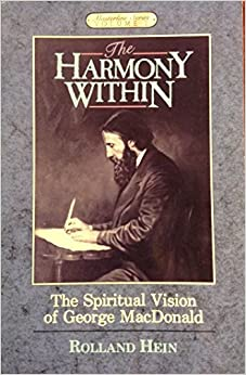 Book The Harmony Within: The Spiritual Vision of George Macdonald (Masterline Series)