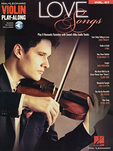 (Love Songs: Violin Play-Along Volume 67)