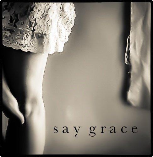 Say-Grace
