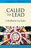 Called to Lead (Congregational Leader)