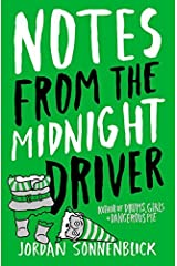 Notes From The Midnight Driver by Jordan Sonnenblick (2007-10-01)