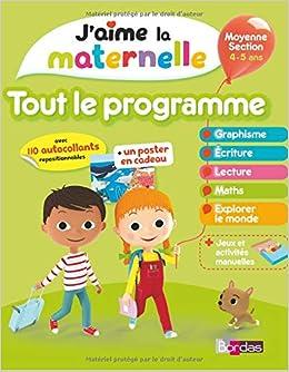 Jaime la maternelle : Tout le programme Moyenne Section 4-5 ...