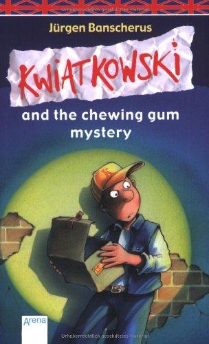 Kwiatkowski and the chewing gum mystery: Schulausgabe