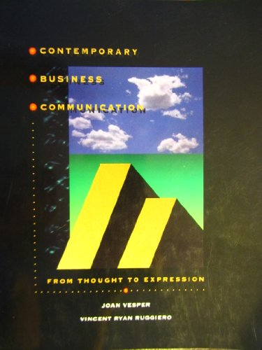 Contemporary Business Communication: From Thought to Expression