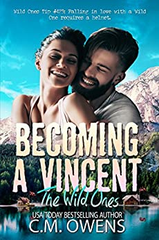 Becoming A Vincent (The Wild Ones Book 1) by [Owens, C.M.]