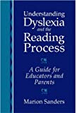 img - for Understanding Dyslexia and the Reading Process: A Guide for Educators and Parents book / textbook / text book