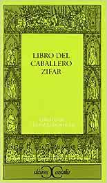 El libro del caballero Zifar . CLASICOS CASTALIA. C/C