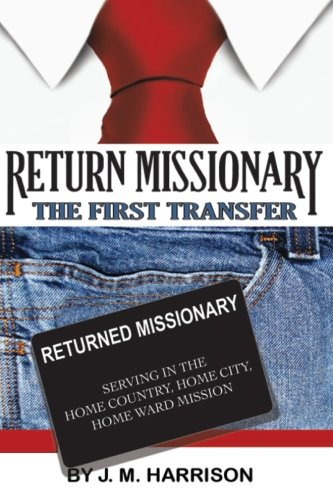Return Missionary: The First Transfer pdf