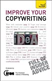 img - for Improve Your Copywriting: A Teach Yourself Guide by J. Jonathan Gabay (2011-05-12) book / textbook / text book