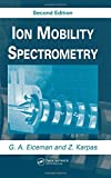 img - for Ion Mobility Spectrometry, Second Edition book / textbook / text book