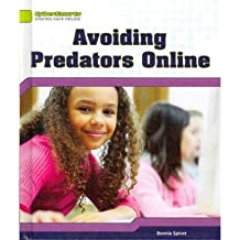 [(Avoiding Predators Online )] [Author: Bonnie Spivet] [Jan-2012]