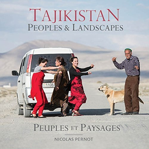 Tajikistan - Peoples and Landscapes by Nicolas Pernot (2014-05-03)