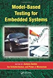 img - for Model-Based Testing for Embedded Systems (Computational Analysis, Synthesis, and Design of Dynamic Systems) book / textbook / text book