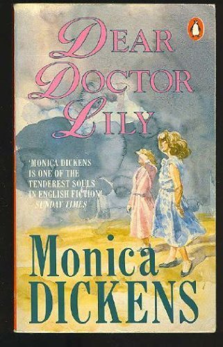Dear Doctor Lily by Monica Dickens (1988-05-12)