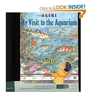 My Visit to the Aquarium (Trophy Picture Books) Aliki