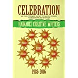 Celebration: An  Explosion of Short Stories and Poems to Celebrate 30 Years of Hainault Creative Writers