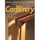Step-by-Step Basic Carpentry