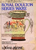 img - for Royal Doulton Series Ware, Vol. 1, Subjects from Literature, Popular Illustrators, Historical Characters and Events book / textbook / text book