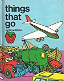 Things That Go, Richard Hefter, 0884700089