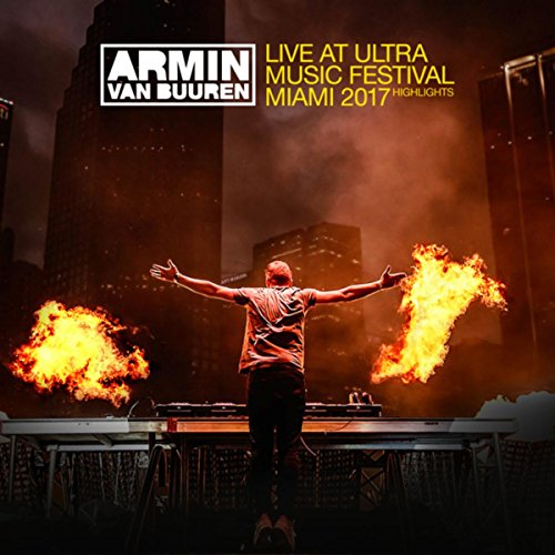Live at Ultra Music Festival M...