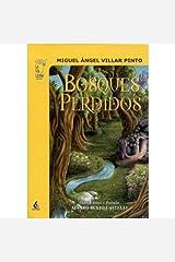 Los Bosques Perdidos (Spanish Edition) Kindle Edition