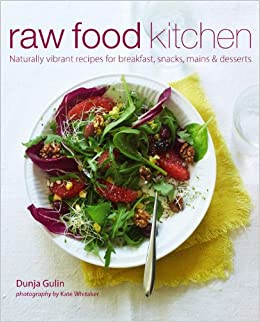 Raw food kitchen naturally vibrant recipes for breakfast snacks raw food kitchen naturally vibrant recipes for breakfast snacks mains desserts amazon dunja gulin 9781849752237 books forumfinder Images