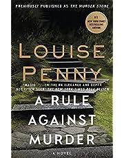 Rule Against Murder, A: Chief Inspector Gamache Book 4