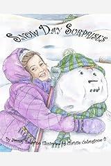 Snow Day Surprises by Jimmy Badavino (2013-03-02) Mass Market Paperback